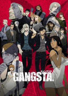 Anime Like Gangsta.