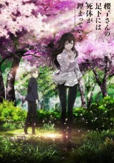 Anime Like Sakurako-san no Ashimoto ni wa Shitai ga Umatteiru