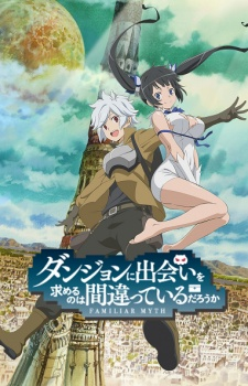 Is It Wrong to Try to Pick Up Girls in a Dungeon