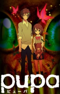 Anime Like Pupa