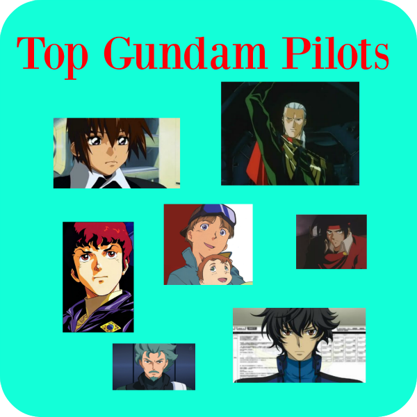 Top 10 Mobile Suit Gundam Pilots