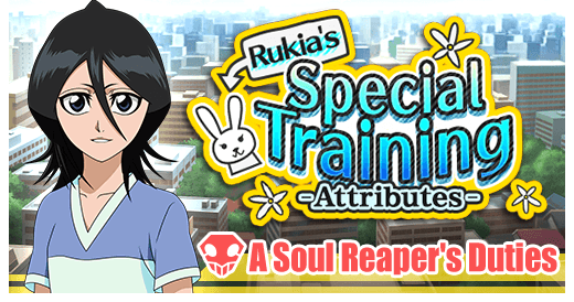 Rukias Special Training Attributes