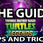 Teenage Mutant Ninja Turtles: Legends Guide [Tips and Tricks]