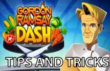 Gordon Ramsay Dash Guide [Tips and Tricks]