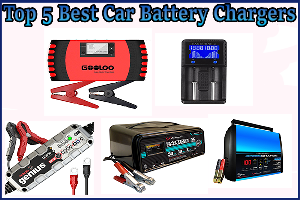 Top 5] Best Car Battery Chargers Online Fanatic