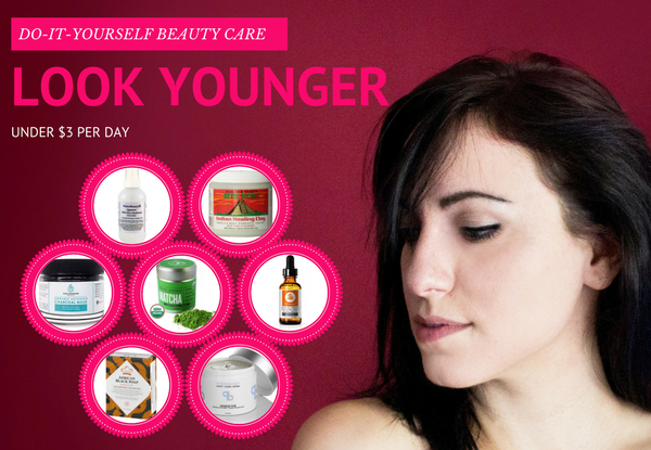How to Look Younger Under $3/Day [Simple DIY Method Used at Home]